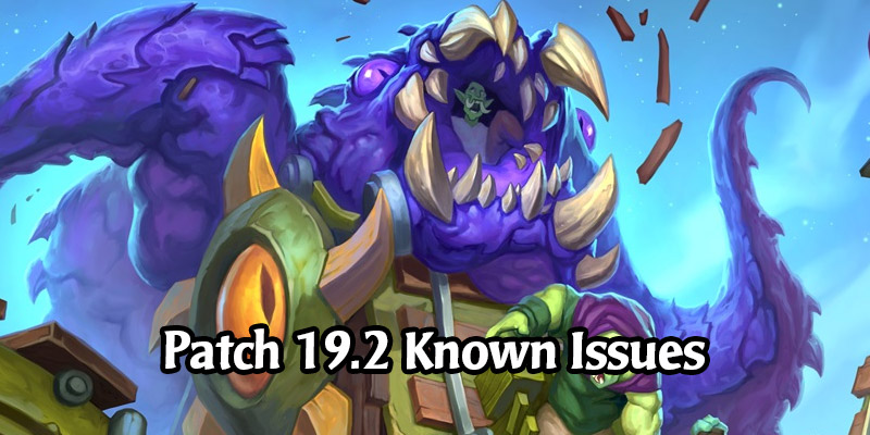 Hearthstone Patch 19.2 Known Issues - Corruption Visual Bug, Duels Power & Treasures Issues