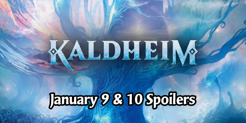 The Weekend of Kaldheim Card Spoilers for January 9 & 10