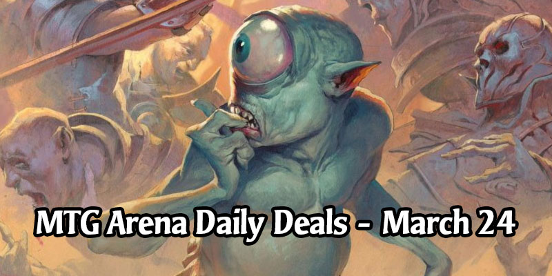 Daily Store Deals in MTG Arena for March 24, 2020 - 90% Off Fblthp, the Lost