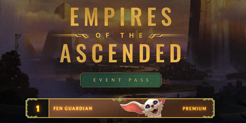 Runeterra's Empires of the Ascended Expansion Event Pass Detailed