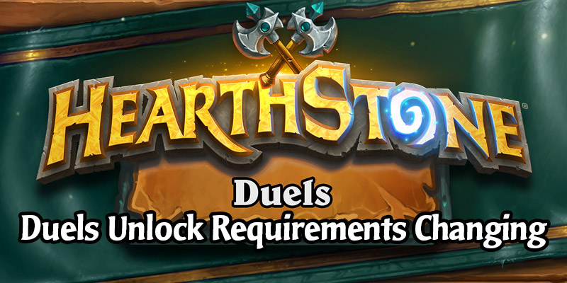 Hearthstone Duels Hero Power and Treasure Unlock Requirements are Being Reduced This Week