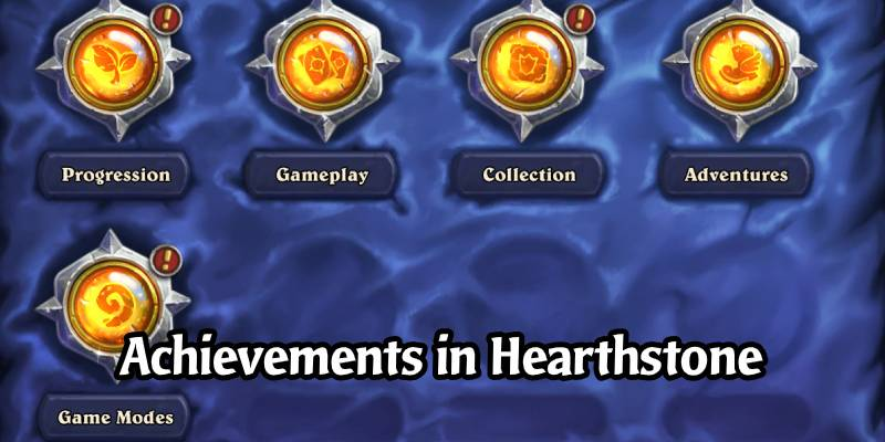 Everything You Need to Know About the Hearthstone Achievement System