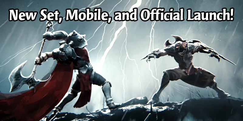 Legends of Runeterra Official Launch, Mobile Access and New Card Set on April 30!
