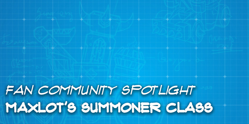 Fan Community Spotlight - Maxlot's Summoner Class
