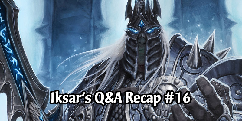 Dean Ayala's Community Q&A #16 - Arena, Battlegrounds, Collection Manager Design, Lich King, & More