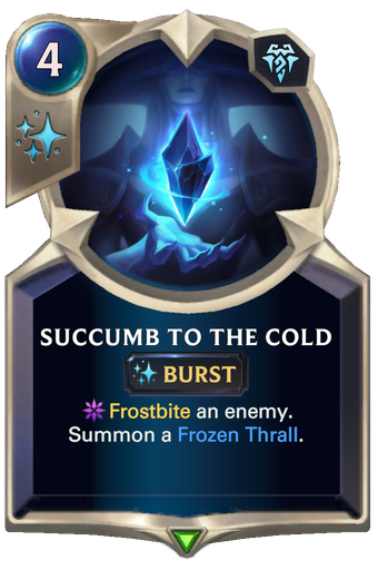 Succumb to the Cold Card Image