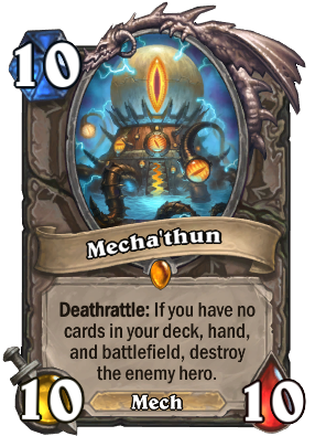 Mecha'thun Card Image
