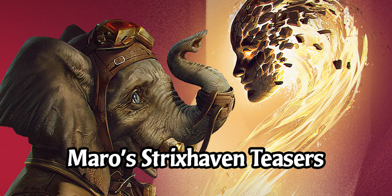 Strixhaven Teasers! Maro Drops Hints For Cards in the Next Set
