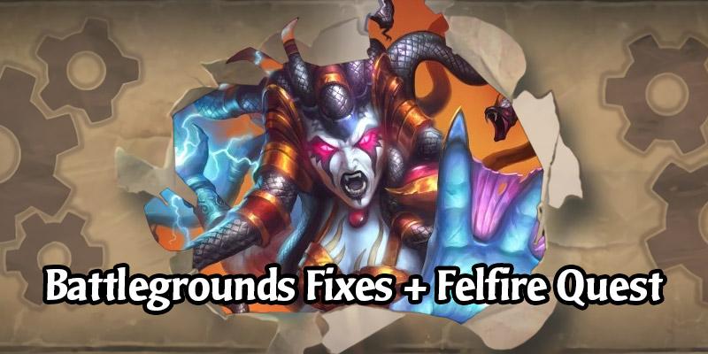 Hearthstone Server Hotfix 17.4.2 - Battlegrounds Fixes, Hero Unlocks, and Felfire Festival Quest Fix