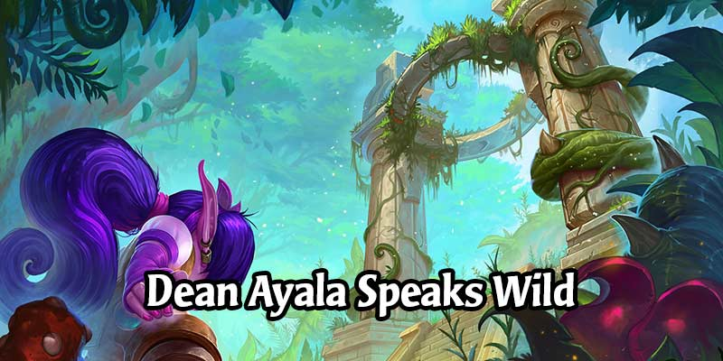 Blizzard's Dean Ayala Talks About No Plans for Wild Nerfs & Asks the Community About Rotating Formats