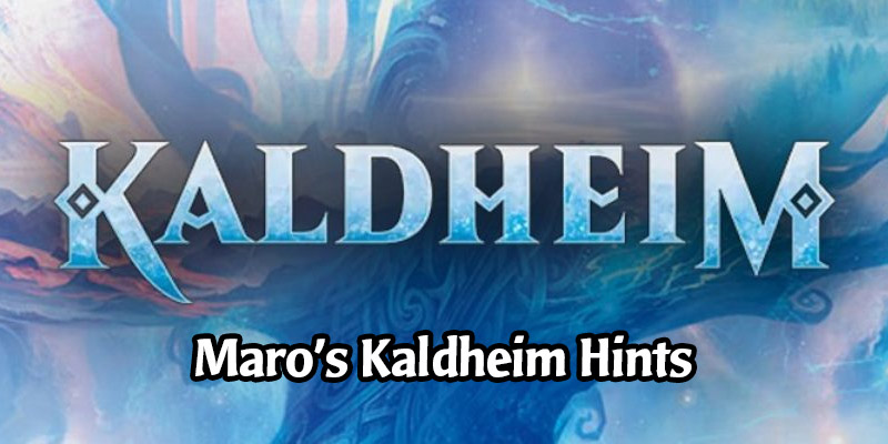 Kaldheim Teaser - Maro Drops Hints For Cards in the Next Set