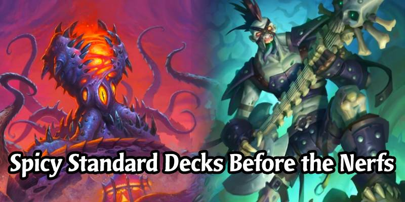 Standard Hearthstone Decks to Take For a Spin While Waiting For Card Nerfs