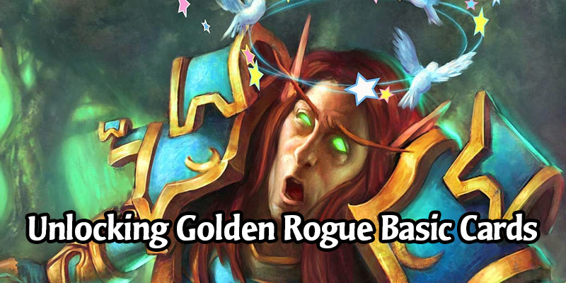 How to Unlock All the Golden Rogue Basic Cards