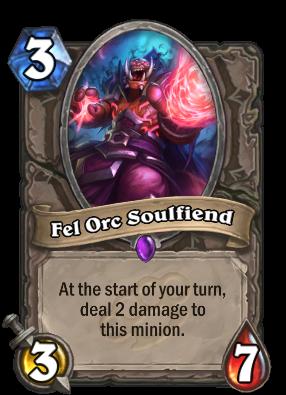 Fel Orc Soulfiend Card Image