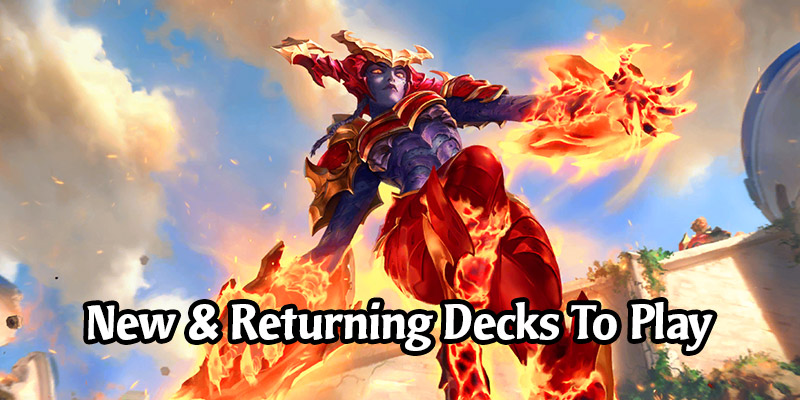 10 Hot New & Returning Decks to Try in Runeterra Patch 2.5