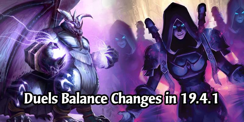 Hearthstone Patch 19.4.1 Brings Balance Changes to Duels - Hero Power Nerfs, Treasure Adjustments
