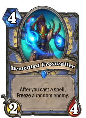 Demented Frostcaller Card Image