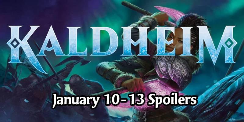 Kaldheim Card Spoilers for January 10-13