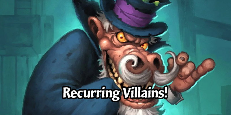 Recurring Villains Budget Deck Lists & Guide - Hearthstone Budget Deck Breakdown