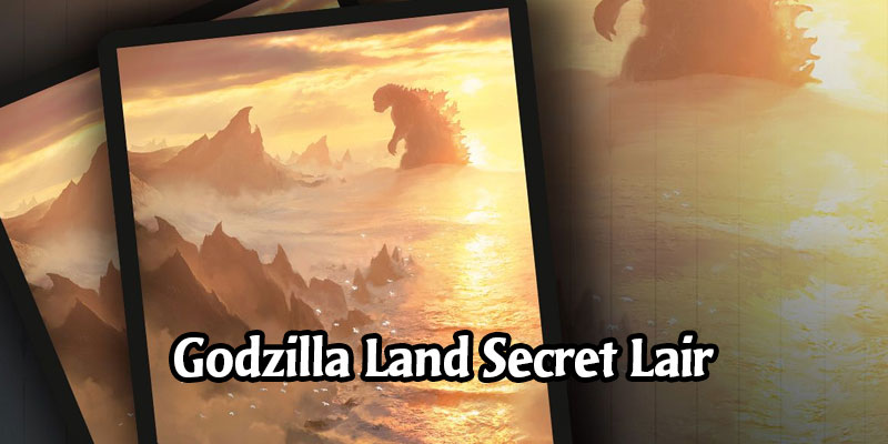 A New Secret Lair is Live - The Godzilla Land Series! w/ Godzilla Sleeve Giveaway
