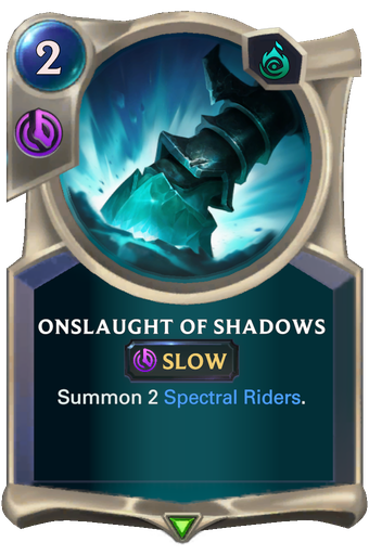 Onslaught of Shadows Card Image