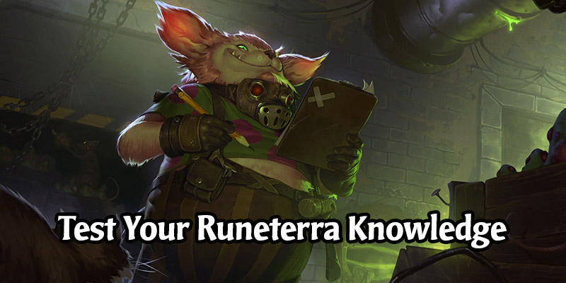 Test Your Legends of Runeterra Knowledge With This Trivia Contest