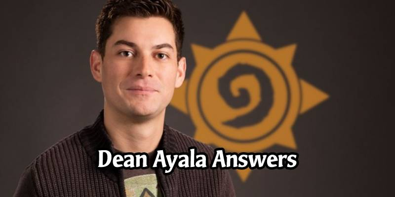 Hearthstone's Dean Ayala Answers Community Questions - The Full Recap