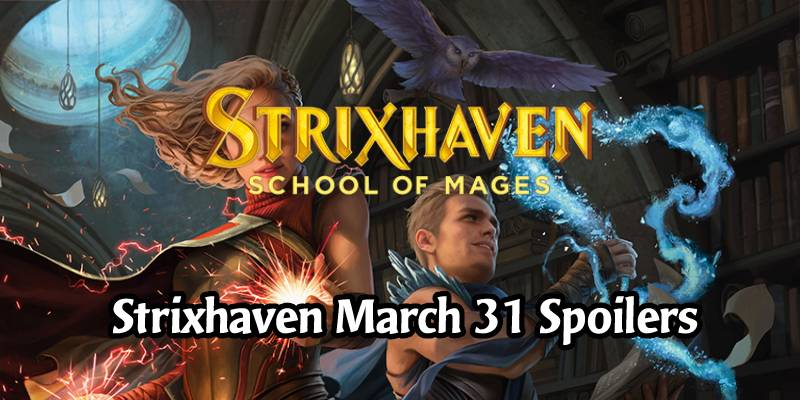 Daily Strixhaven Spoilers for March 31