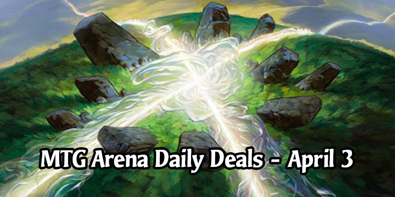 Daily Store Deals in MTG Arena for April 3, 2020 - 80% Off Leyline of Sanctity