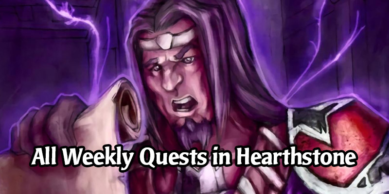 A Guide to Weekly Quests in Hearthstone