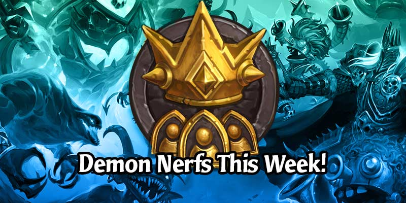 Demons in Hearthstone Battlegrounds are Being Nerfed this Week!