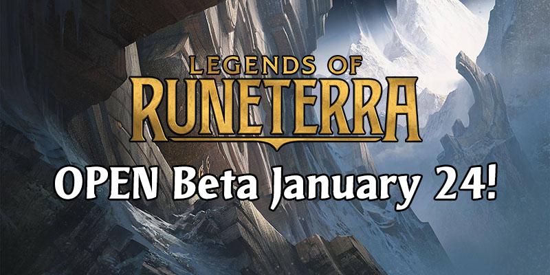 Legends of Runeterra - Open Beta Starts January 24