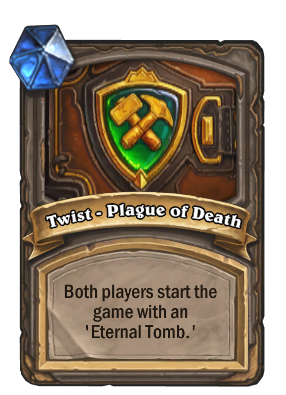 Twist - Plague of Death Card Image