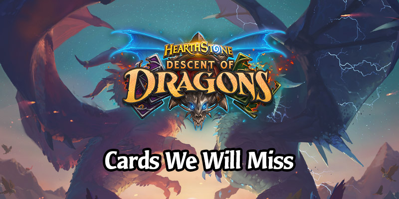 The Cards We're Going to Miss Plenty When Descent of Dragons Rotates