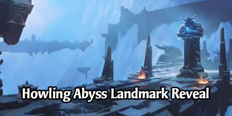 Howling Abyss, a New Freljord Landmark, Has Been Revealed for Runeterra's Monuments of Power Expansion (4 New Cards)