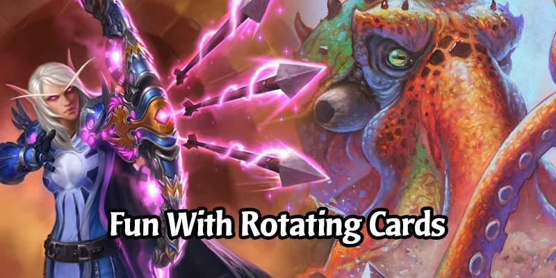 Rotating Hearthstone Cards That Didn't Get a Chance to Shine - 11 Decklists To Try Before Rotation