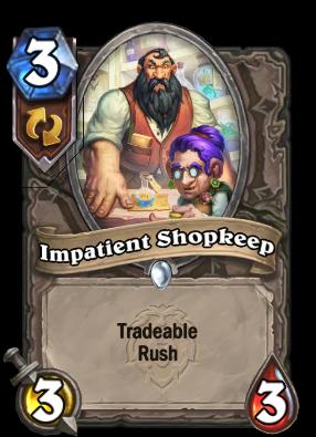 Impatient Shopkeep Card Image