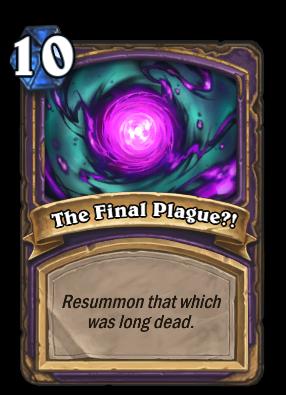 The Final Plague?! Card Image
