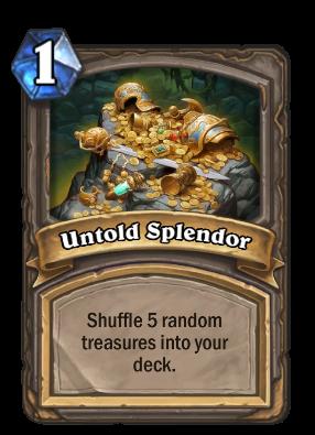 Untold Splendor Card Image