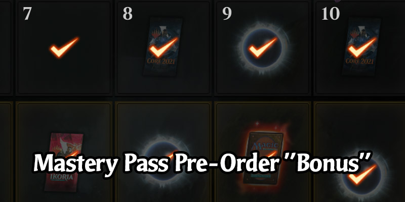 Surprise! Core Set 2021 Mastery Pass Pre-Order Owners - Wizards Gave You 10 Free Levels by Accident