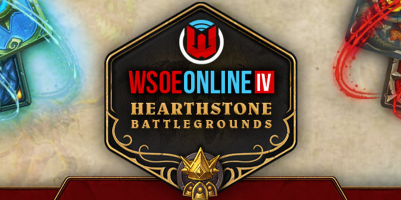 WSOE Online IV: Hearthstone Battlegrounds Survival Guide