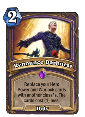 Renounce Darkness Card Image