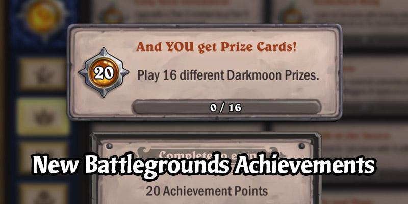 New Achievements in Hearthstone Battlegrounds - Old Gods! Darkmoon Prizes!