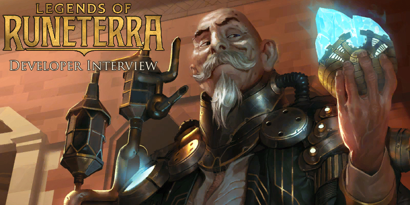 Legends of Runeterra - Developer Interview