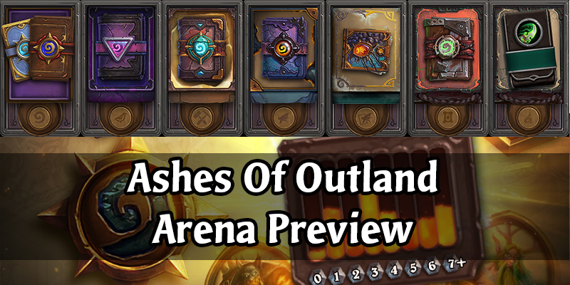 Hearthstone Arena in Ashes Of Outland - New Rotation and New Cards