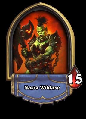 Nazra Wildaxe Card Image