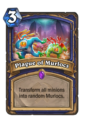 Plague of Murlocs Card Image