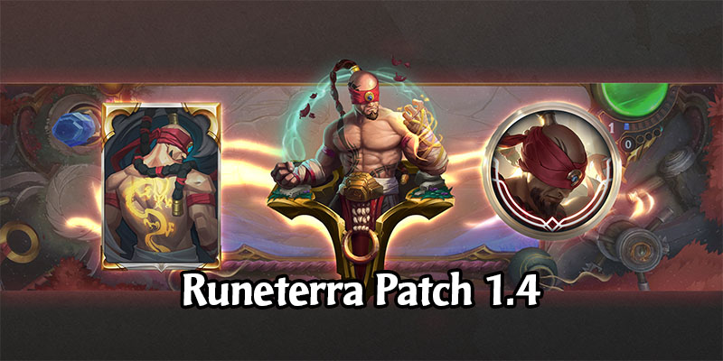 Runeterra Patch 1.4 Arrives with Balance Changes, New Ranked Season, and New Mode: Gauntlet