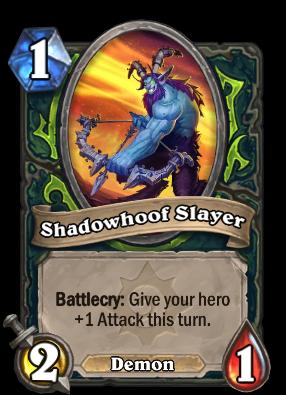 Shadowhoof Slayer Card Image