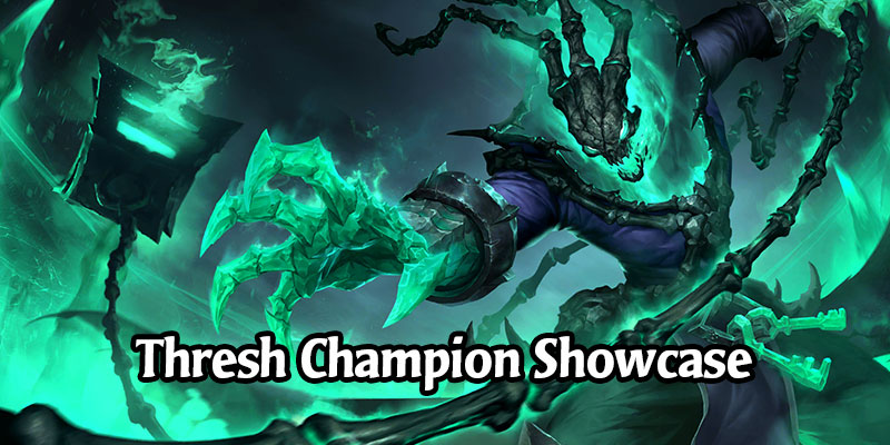The Thresh Champion Showcase - New Shadow Isles Reveal Next?